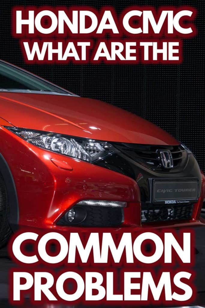 Honda Civic: What Are The Common Problems?