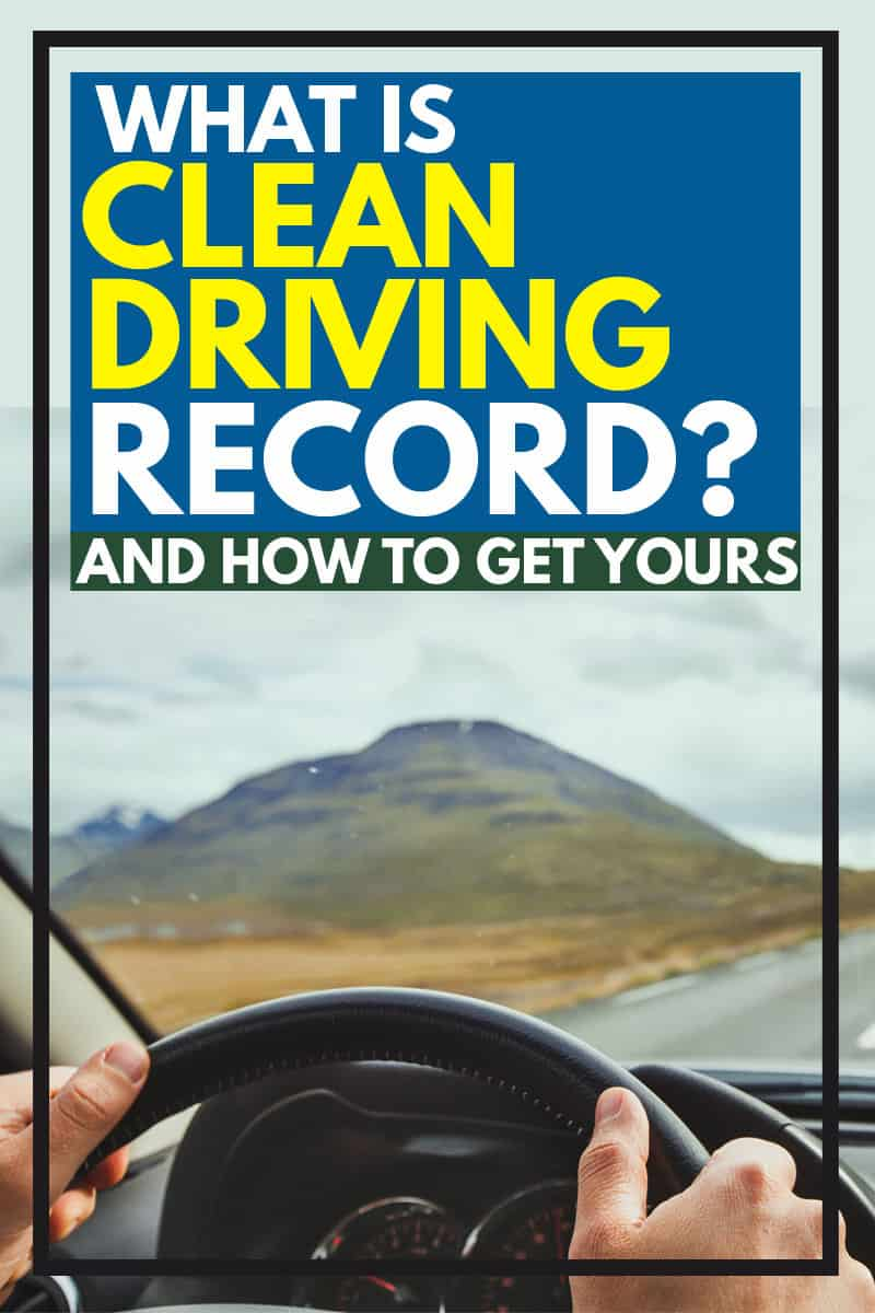 What is a Clean Driving Record (And How to Get Yours)
