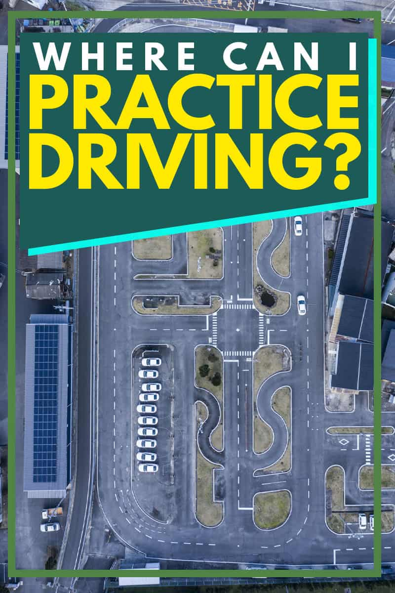 Where Can I Practice Driving?