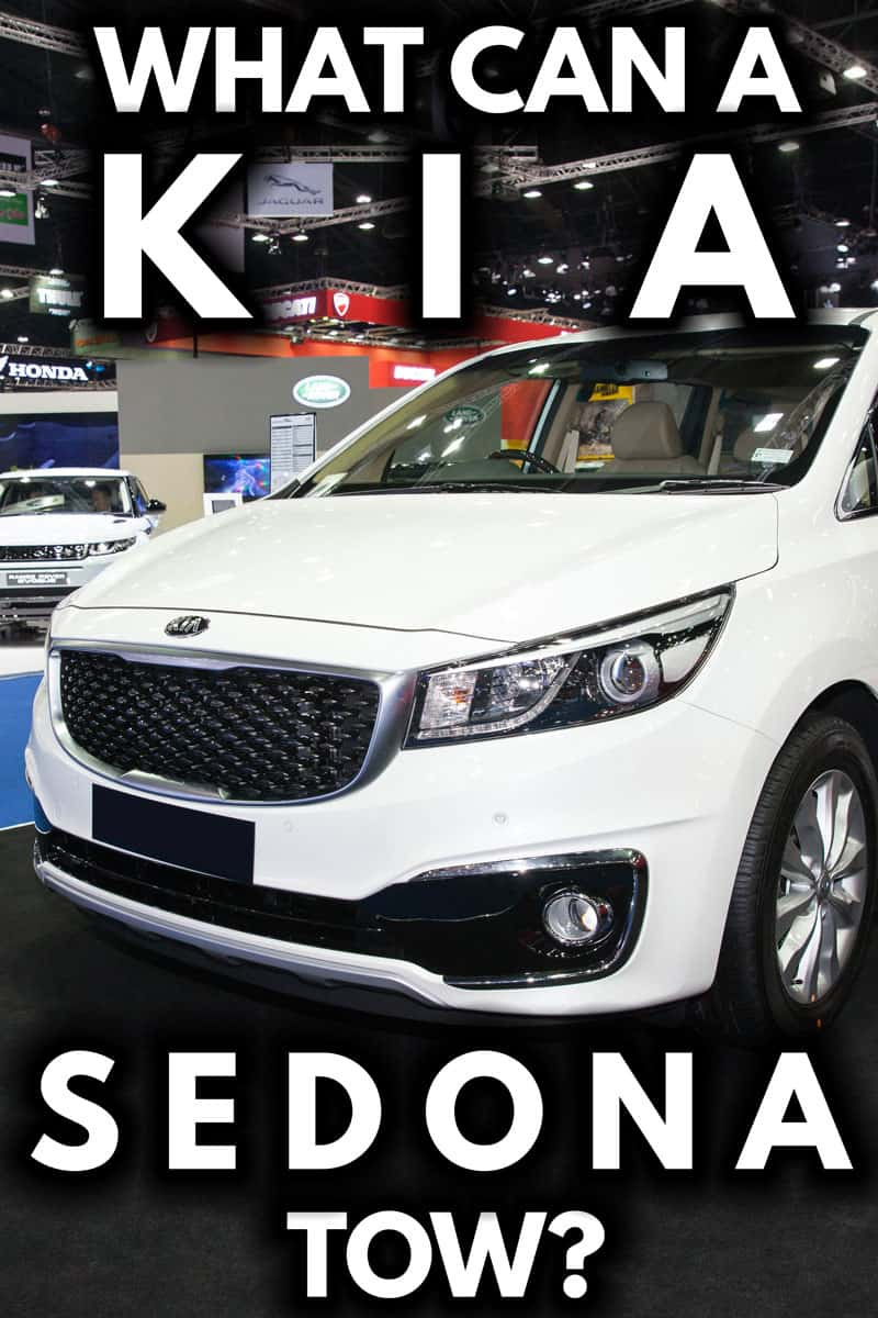 What Can a Kia Sedona Tow?