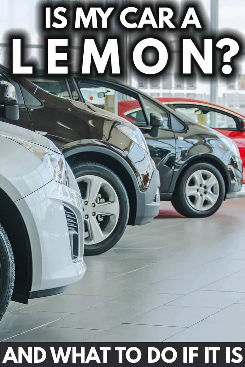 Is My Car a Lemon? (And What to Do If It Is)