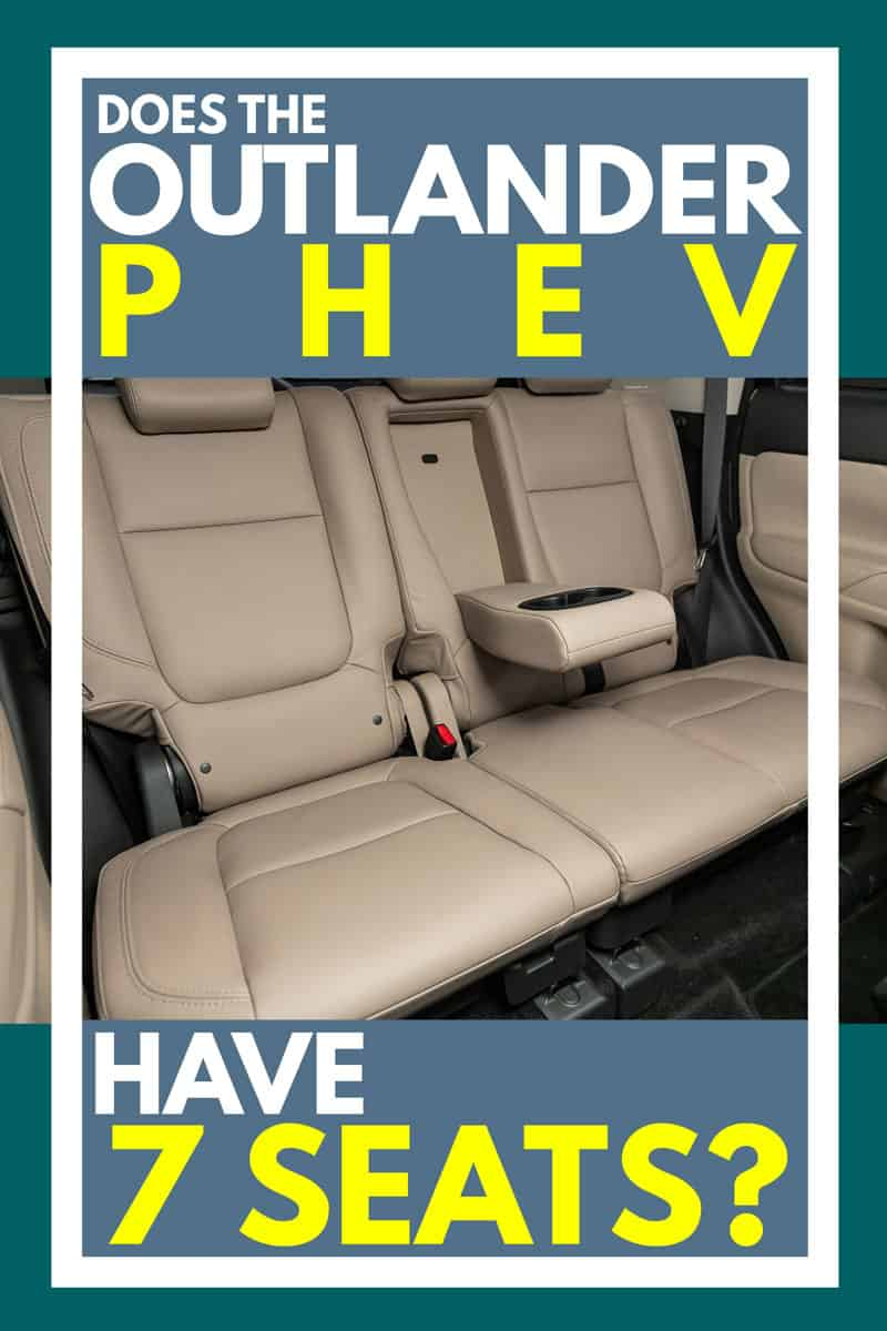 Does the Outlander PHEV Have 7 Seats?