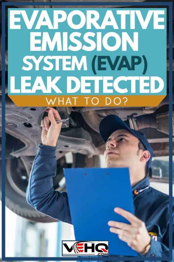 Evaporative Emission System (EVAP) Leak Detected: What To Do?