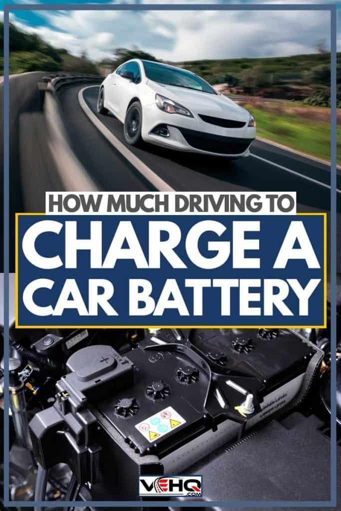 A car moving fast down a long stretch of highway, How Much Driving to Charge a Car Battery?