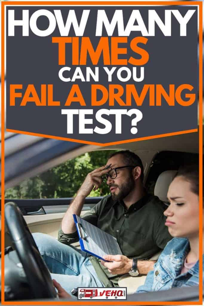 How Many Times Can You Fail a Driving Test?