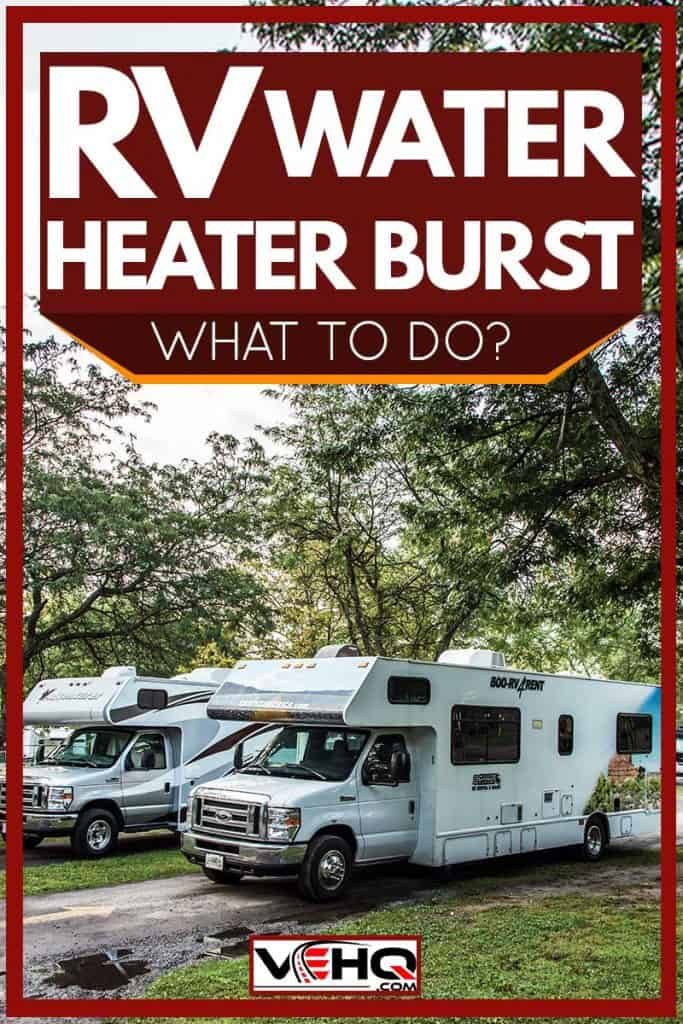 RV water heater bursts: What to do?