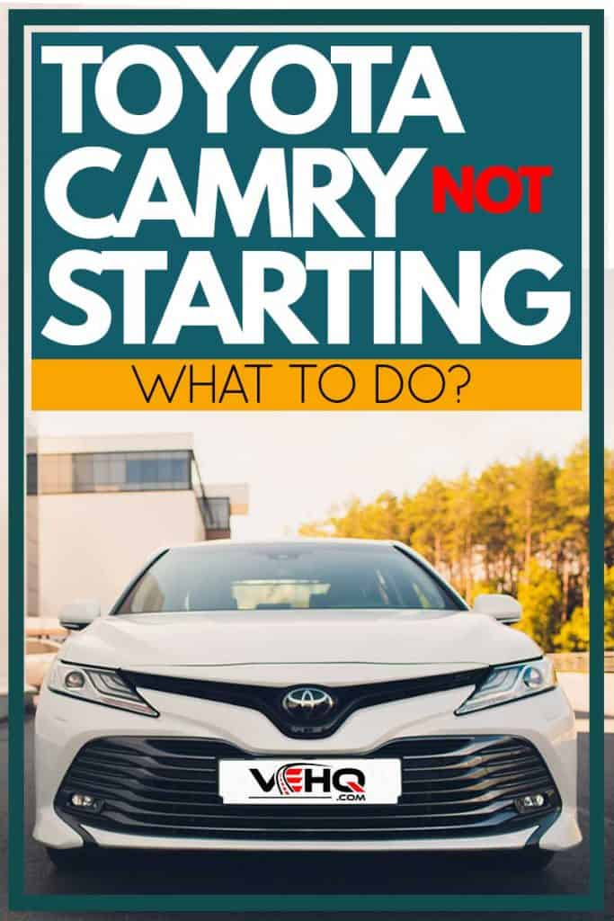 A white Toyota Camry parked outside a building, Toyota Camry Not Starting: What to Do?