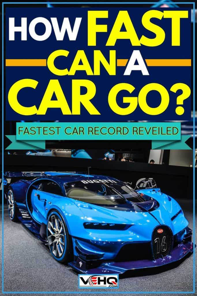 How Fast Can a Car Go? [Fastest Car Records Revealed]
