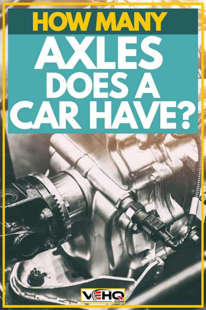 How Many Axles Does a Car Have?