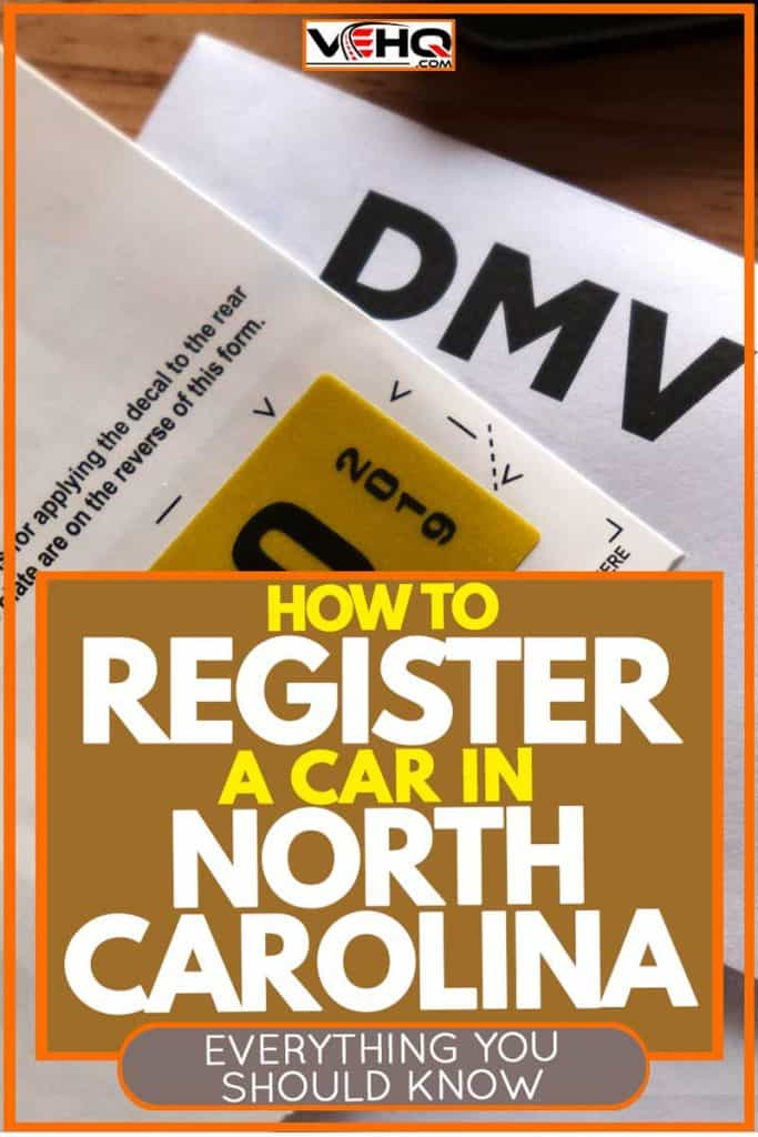 How to Register a Car in North Carolina - Everything You Should Know