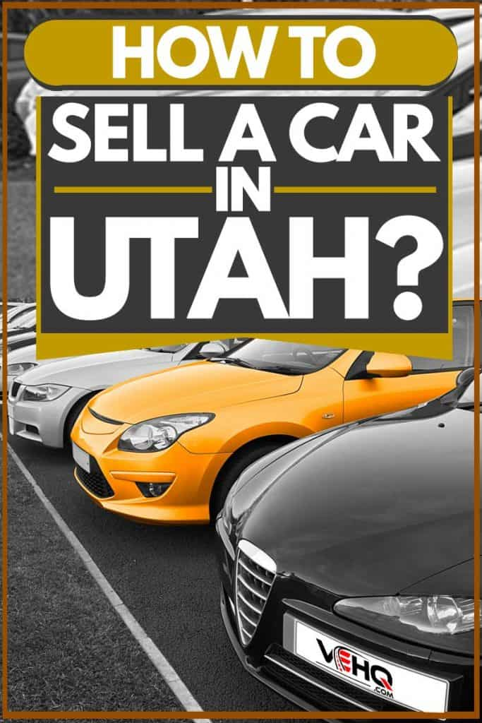 How to Sell a Car in Utah