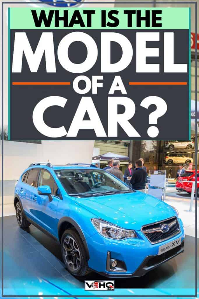 What Is the Model of a Car?
