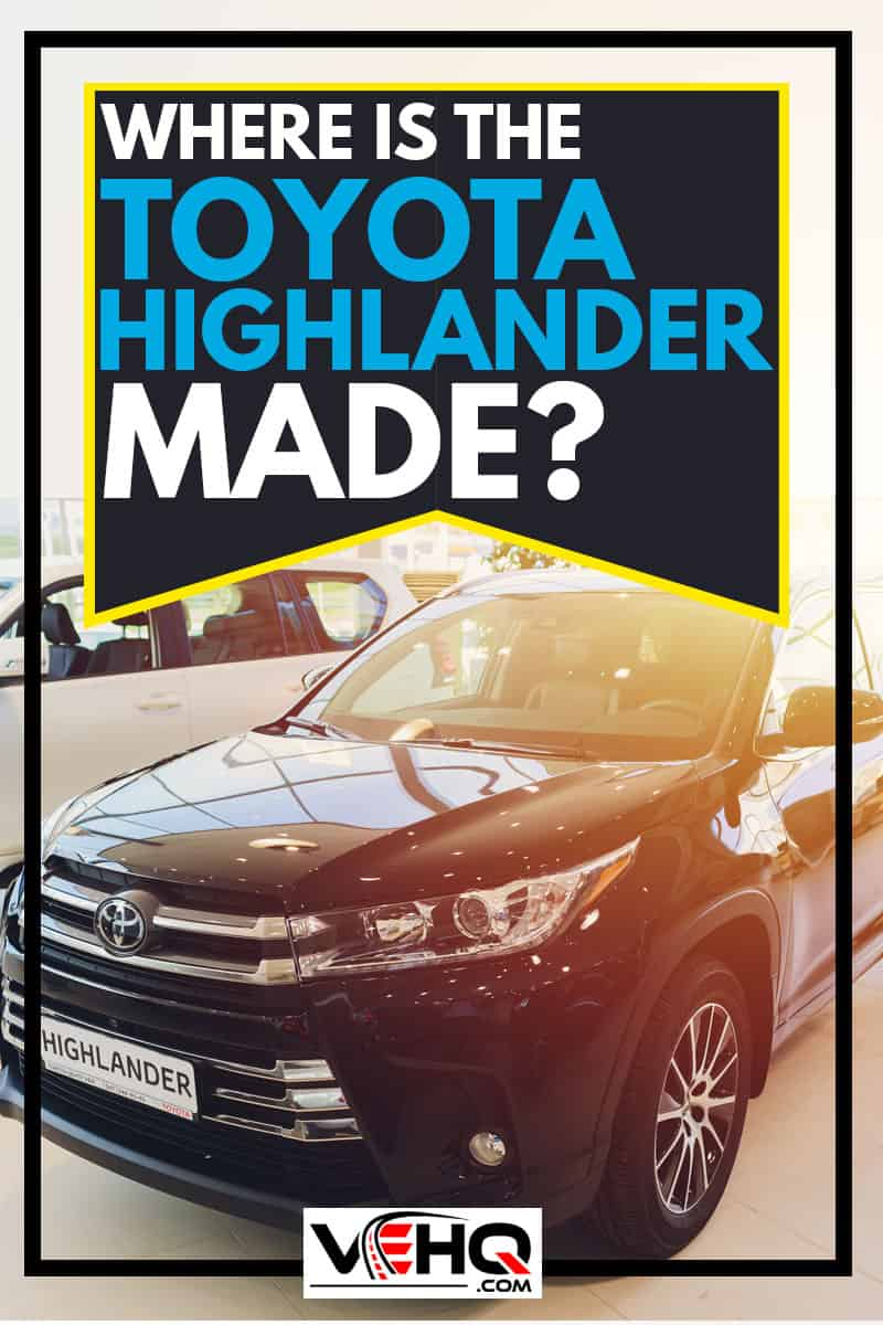 Where-is-the-Toyota-Highlander-Made