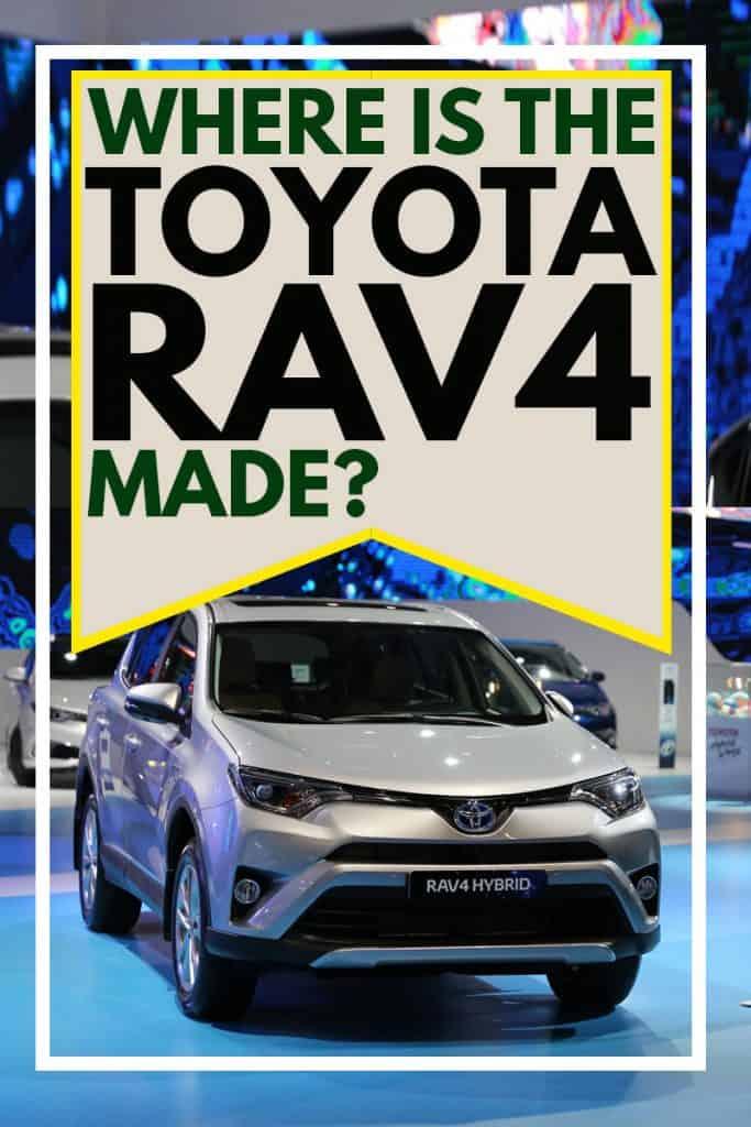 Where-is-the-Toyota-RAV4-Made