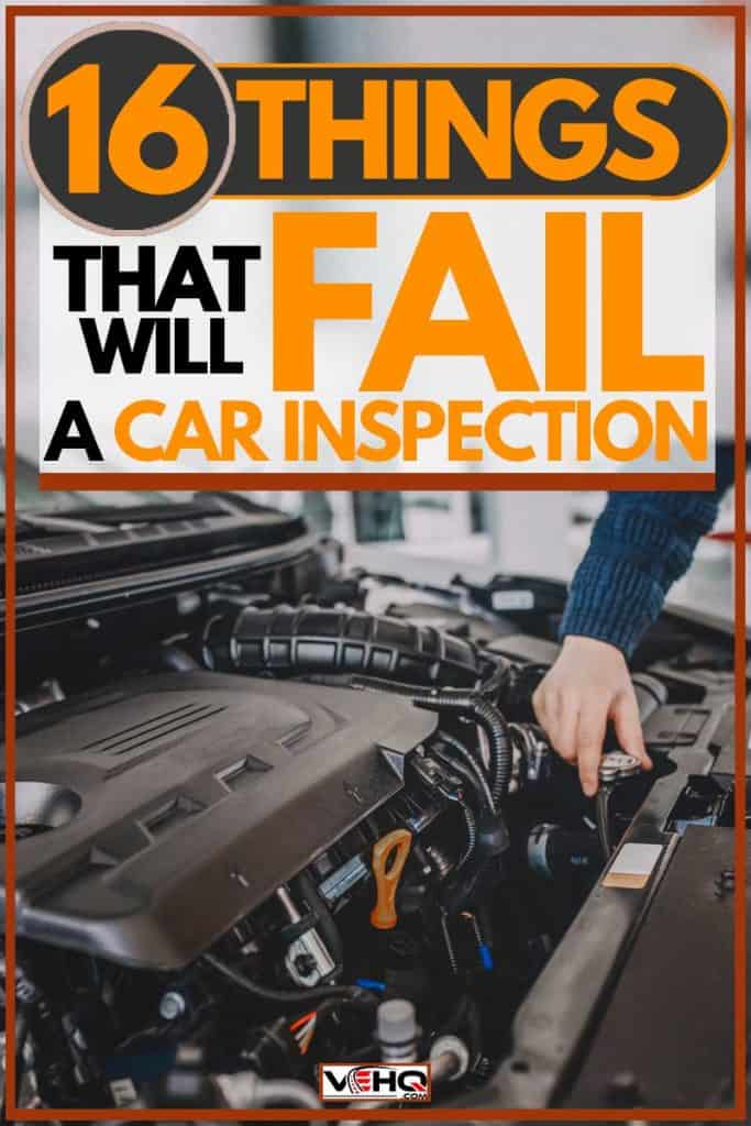Mechanic checking car engine for inspection, 16 Things That Will Fail a Car Inspection
