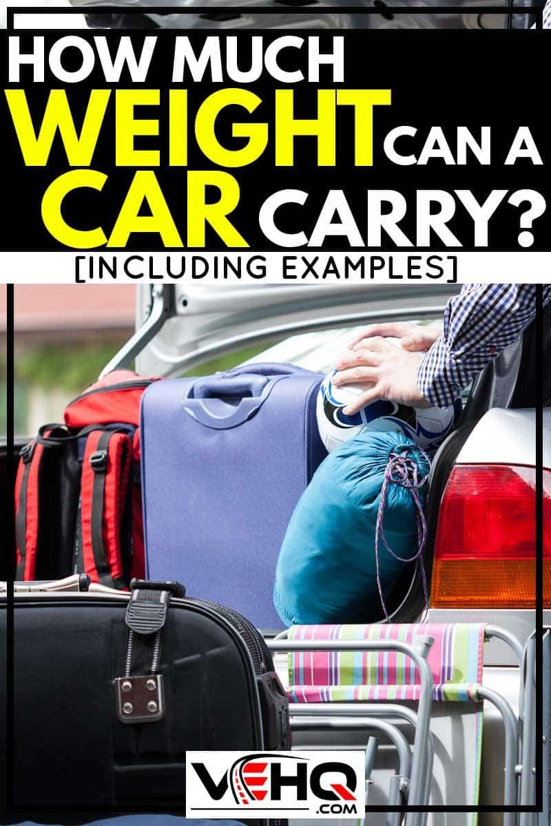 How much weight can a car carry?