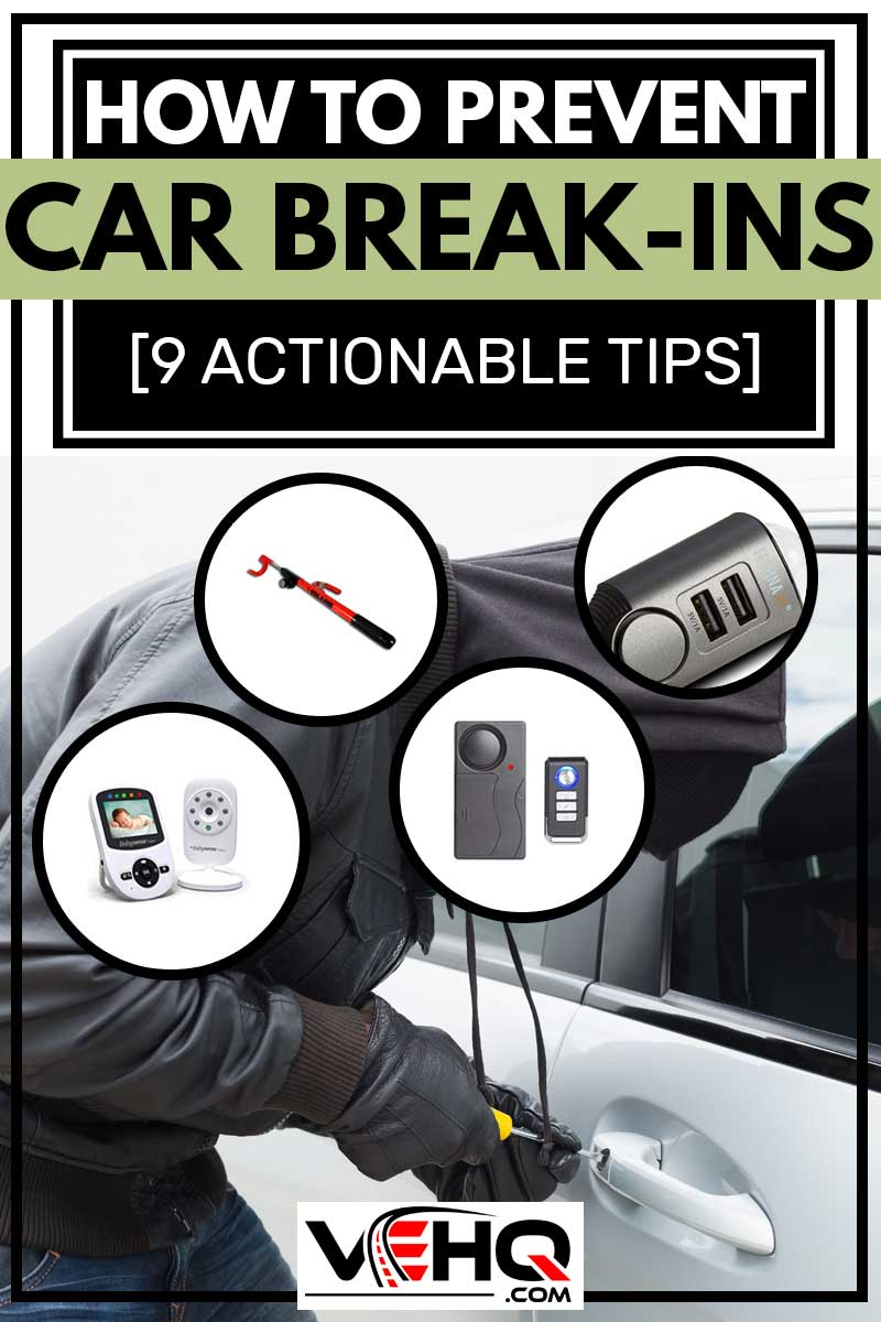 How to Prevent Car Break-Ins [9 Actionable Tips]