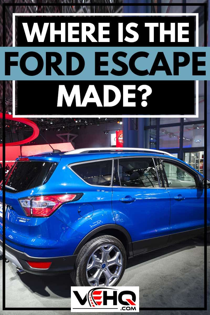 Where is the Ford Escape Made