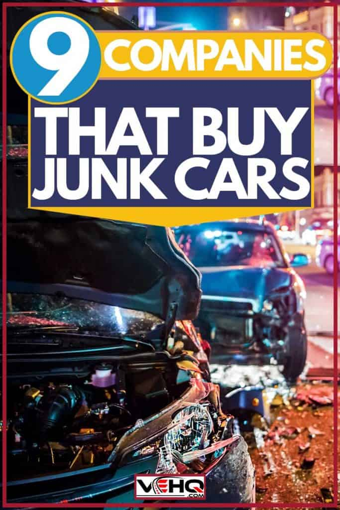 Junk car left on the side of the road in a big city, 9 Companies That Buy Junk Cars