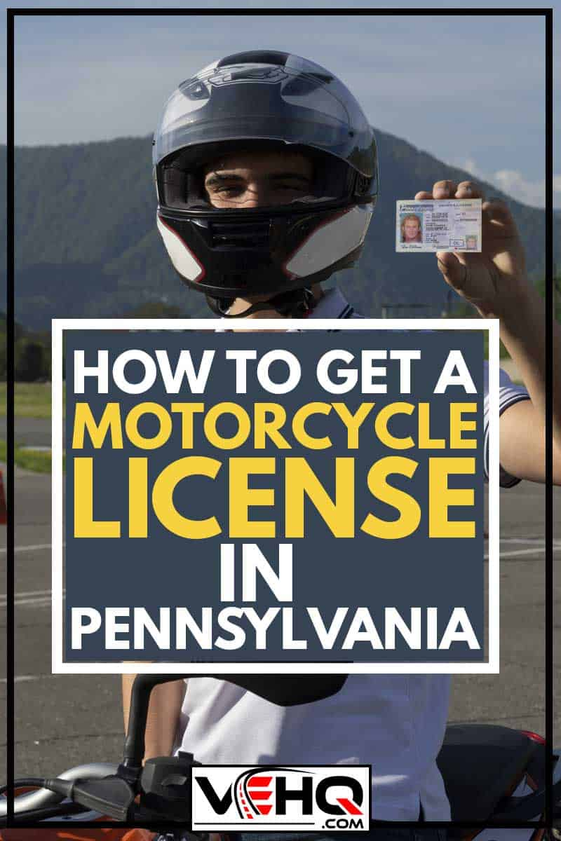 Young man in a helmet on the motorbike is showing driving license, How To Get A Motorcycle License In Pennsylvania