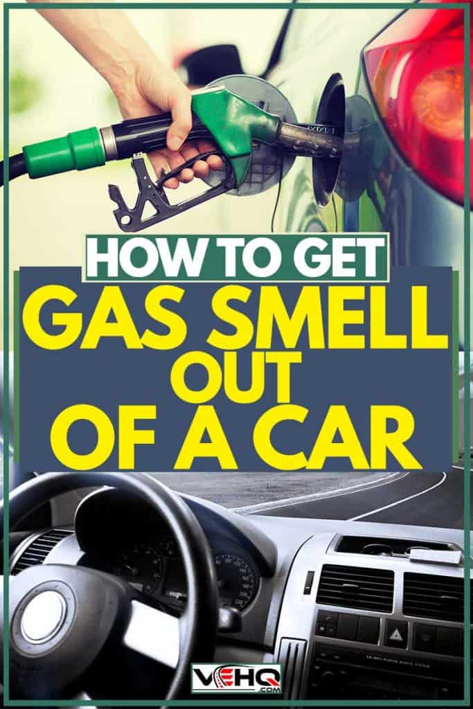 Man holding gas pump to pump gasoline and smell of gas gets inside the car, How To Get Gas Smell Out Of A Car