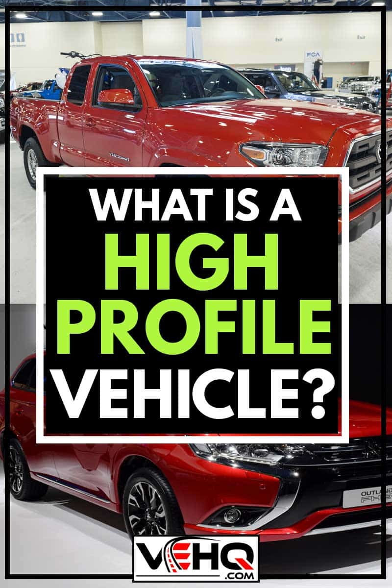 Mitsubishi Outlander PHEV, What Is A High-Profile Vehicle?