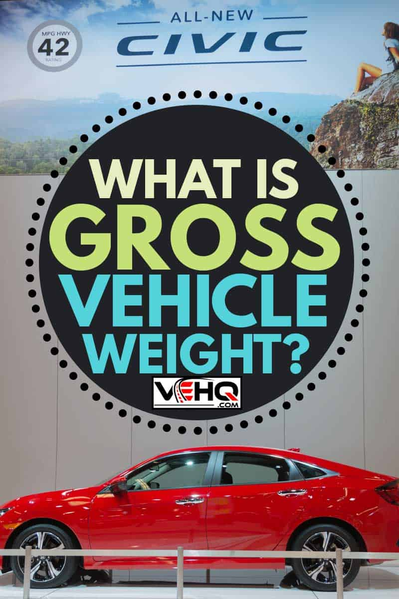 Honda Civic during Orange County International Auto Show, What is Gross Vehicle Weight?