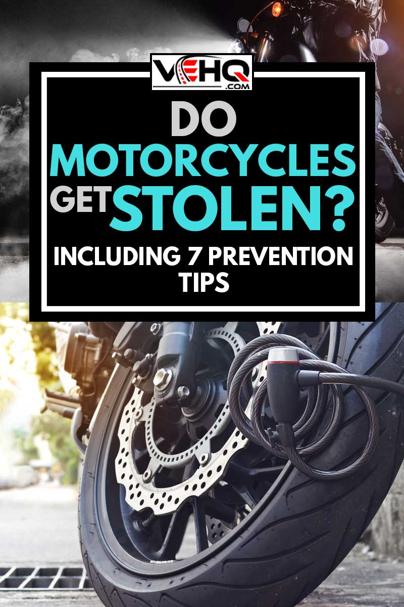 A collage of a padlock security lock blocking the motorcycle wheel on street, anti-theft system and a man stealing a motorcycle at night, Do Motorcycles Get Stolen? [Inc. 7 Prevention Tips]
