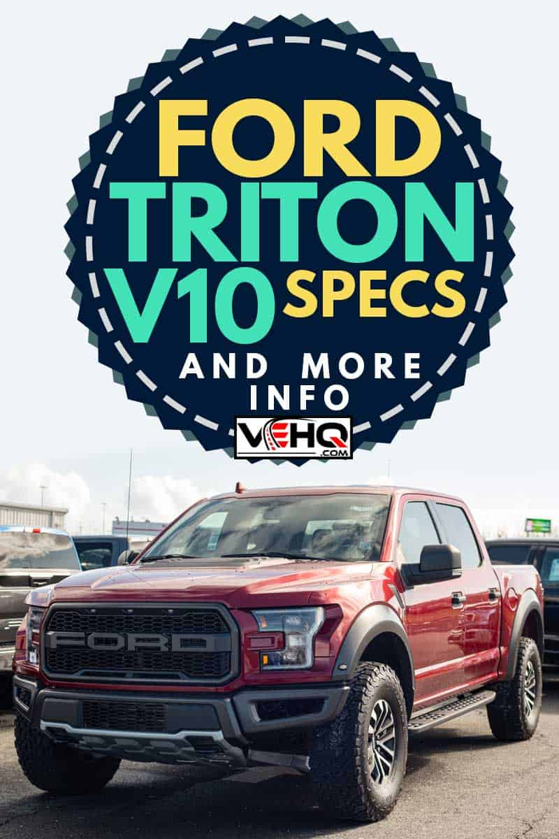2020 Red Ford F-150 Raptor pickup truck at a Ford dealership., Ford Triton V-10 specs [And More Info]