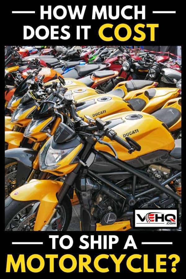 Group of Ducati Motorcycles ready for shipping, How Much Does It Cost to Ship a Motorcycle?