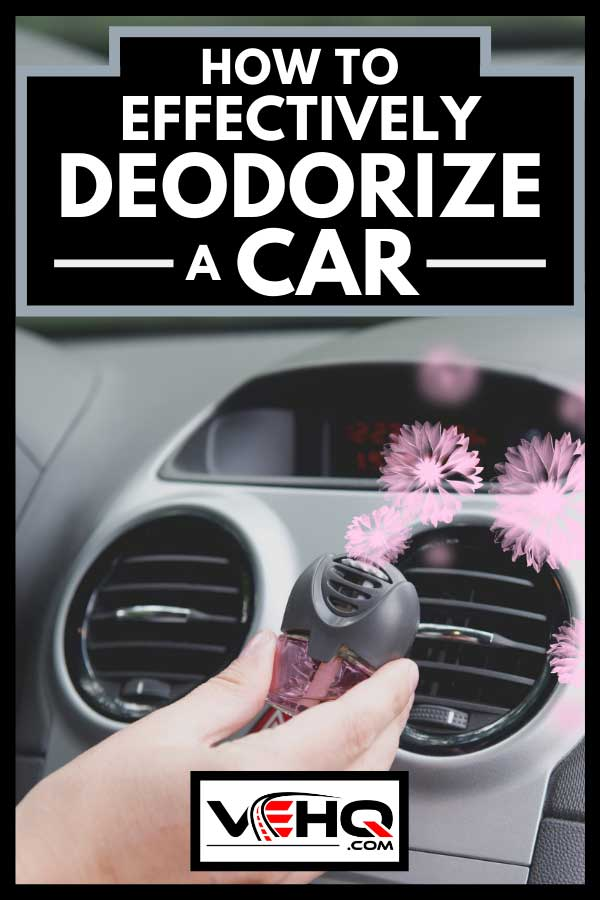 Car air freshener mounted to ventilation panel, How To Effectively Deodorize A Car
