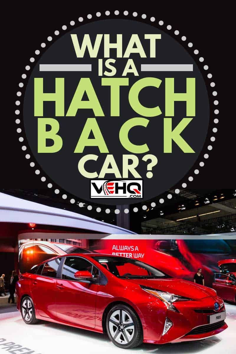 Toyota Prius presented on the 66th International Motor Show , What is a Hatchback Car?