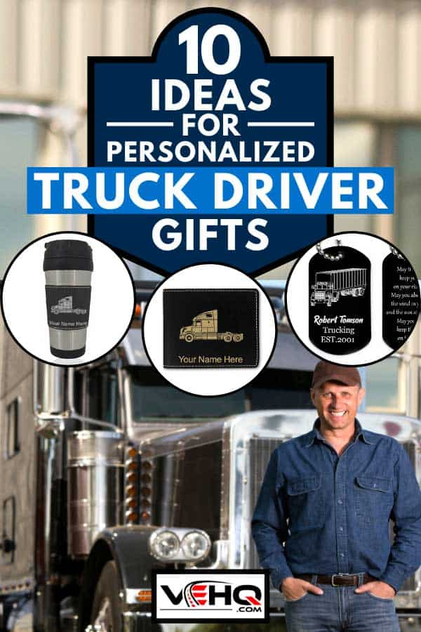 Collage of personalized truck driver gifts with truck driver in front of his truck at the background