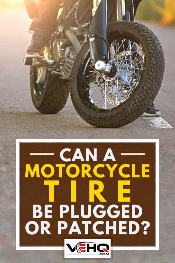 Motorcycle with biker on the asphalt road, Can A Motorcycle Tire Be Plugged Or Patched?