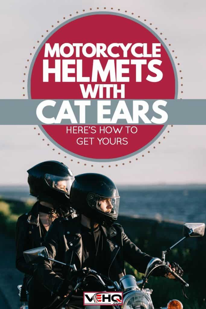 Couples wearing helmets riding on a bobber motorcycle riding on the coastline , Motorcycle Helmets With Cat Ears [Here's how to get yours]