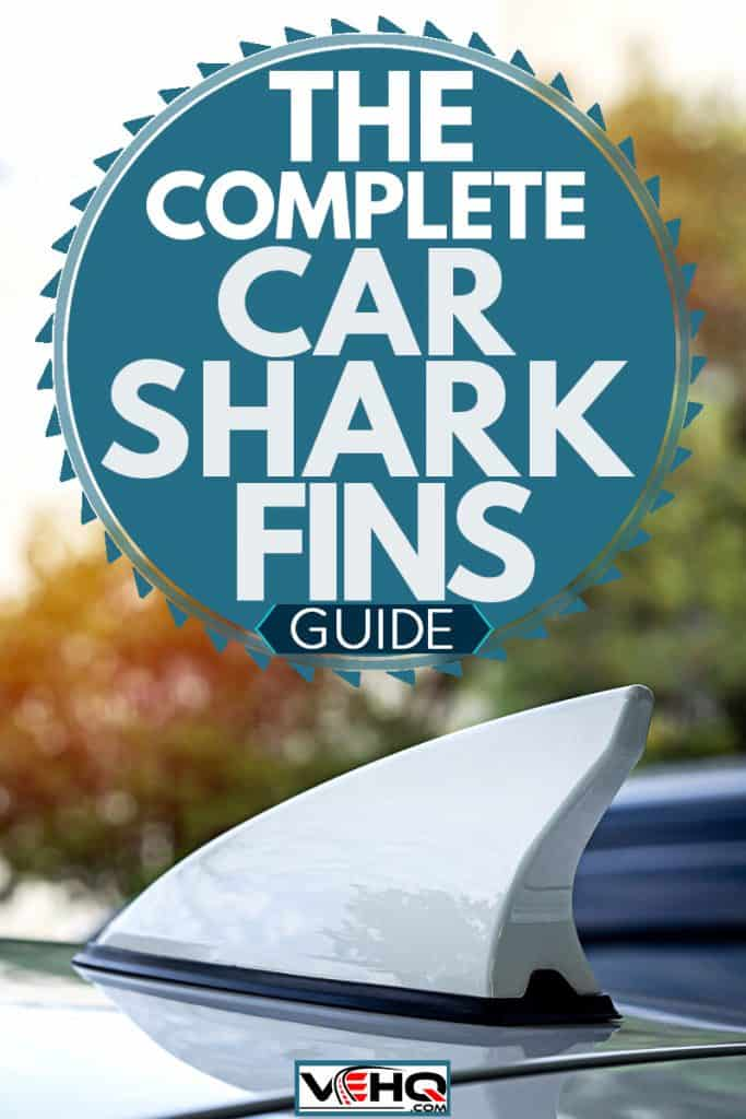 White car shark fin antenna, The Complete Car Shark Fins Guide