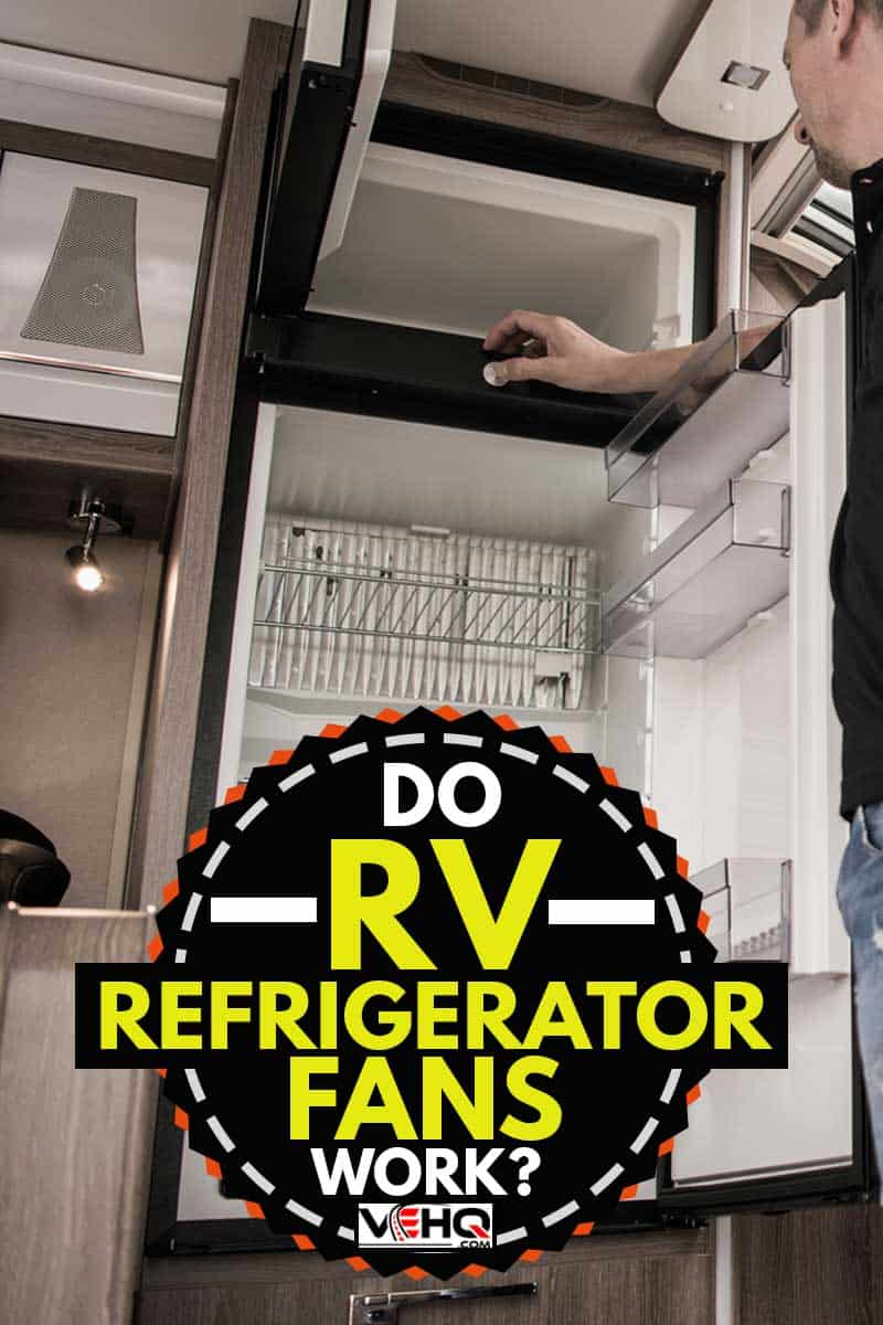 Refrigerator Replacing Inside Camper RV Motorhome, Do RV Refrigerator Fans Work?