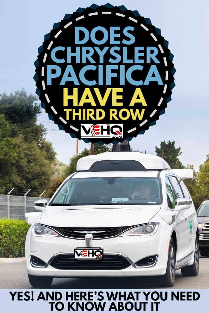 Waymo self driving car performing tests on a street near Google's offices, Does Chrysler Pacifica Have a 3rd Row? [Yes! and Here's What You Need to Know About It]