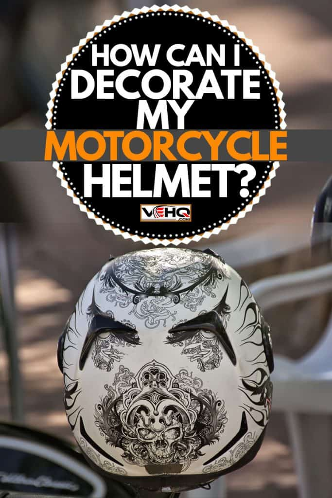 A motorcycle helmet with decorative drawing on the surface, How Can I Decorate My Motorcycle Helmet?