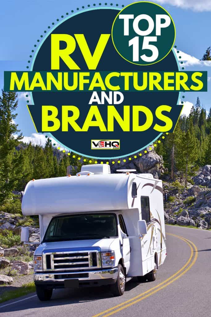 An RV moving down the road at Yellowstone national park, Top 15 RV Manufacturers And Brands