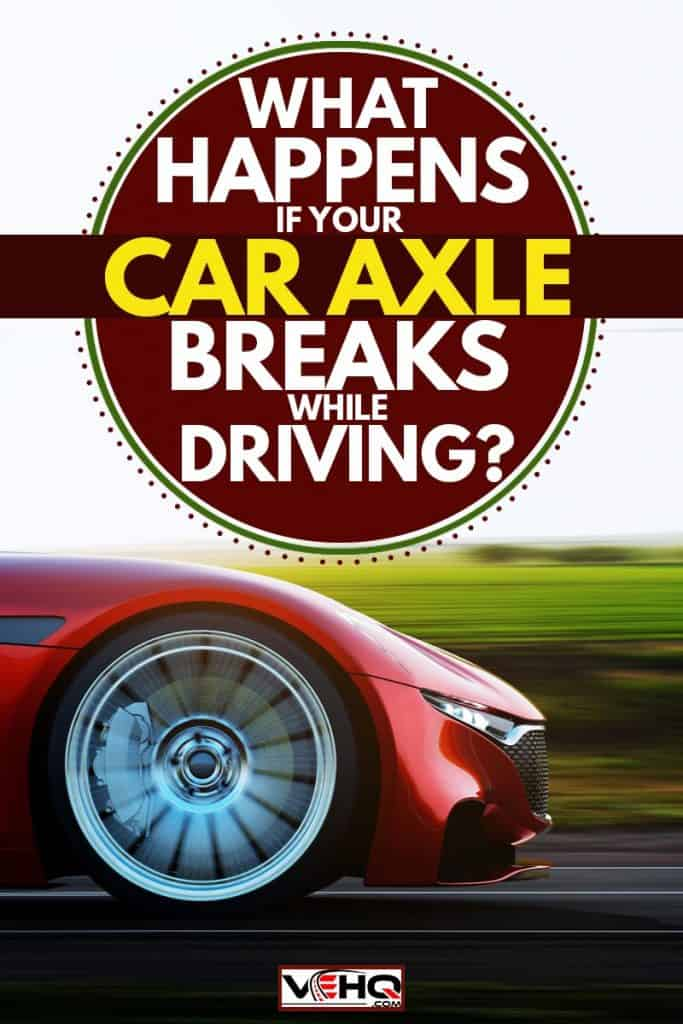 A red car moving fast on the road, What Happens if Your Car Axle Breaks While Driving?