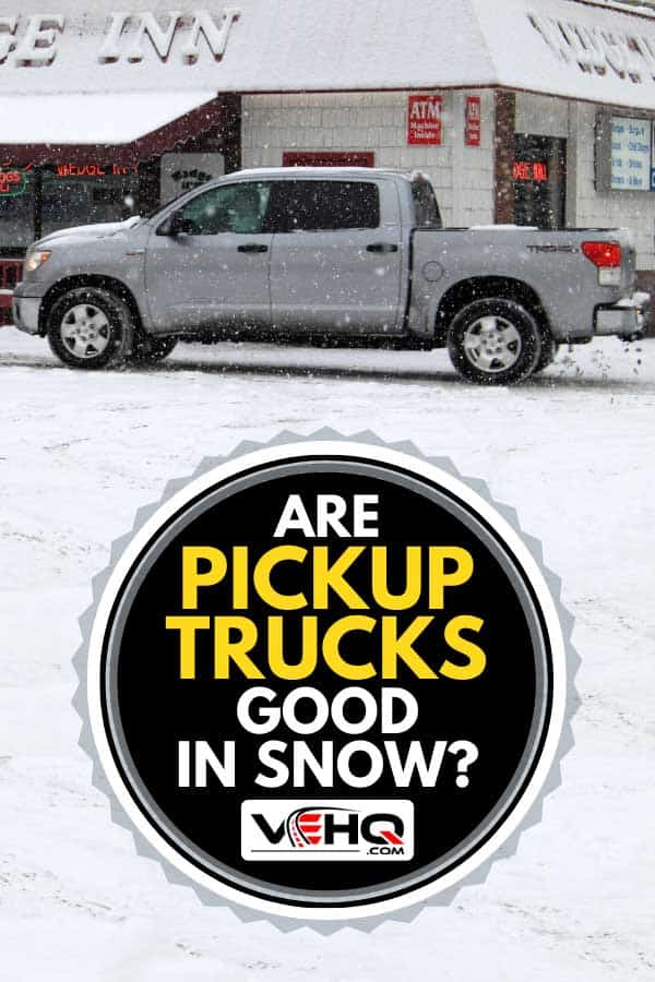 Gray pickup truck parked outside during winter, Are Pickup Trucks Good in Snow?
