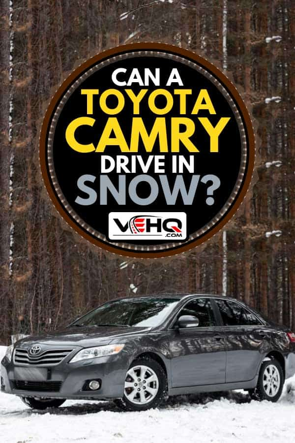 Gray Toyota Camry on a snowy road, Can a Toyota Camry Drive in Snow?
