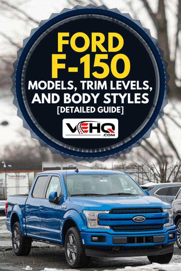 Blue Ford F-150 pickup truck at a dealership, Ford F-150 Models, Trim Levels, And Body Styles [Detailed Guide]