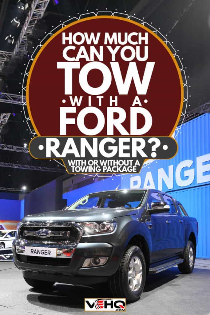 A new Ford Ranger FX4 at a car show, How Much Can You Tow With a Ford Ranger? [With or without a towing package]w