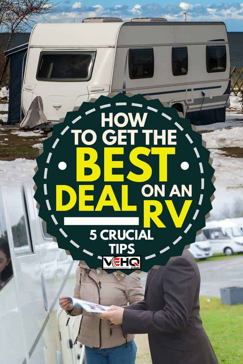 A collage of salesperson negotiating to a buyer and a rv parked near the beachHow To Get The Best Deal On An RV [5 Crucial Tips]
