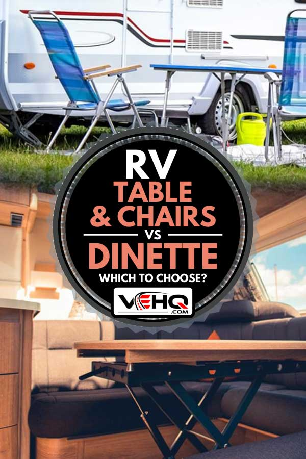 Collage of a table and chairs outside an RV and dining area inside of an RV, RV Table & Chairs VS Dinette: Which to choose?