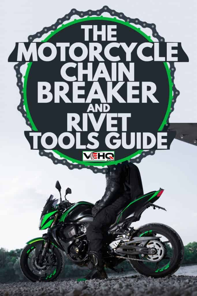 A rider sitting on his sport bike with green fairings, The Motorcycle Chain Breaker and Rivet Tools Guide