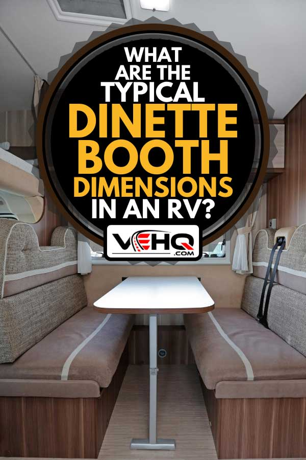 RV dinette booth interior, What Are the Typical Dinette Booth Dimensions in an RV?