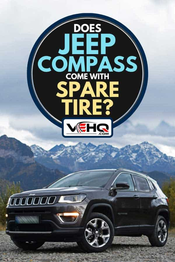 Jeep Compass parked on a rocky road, Does Jeep Compass Come With Spare Tire?